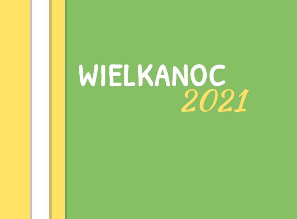 Wielkanoc 2021